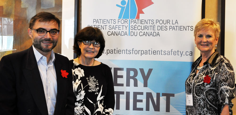 WHO Collaborating Centre (Left to right) Dr. Jonas Gonseth-Garcia, Advisor, Quality in Health Systems and Services, Pan-American Health Organization/World Health Organization, Helen Haskell, Co-chair, WHO Patients for Patient Safety Advisory Group, and Chris Power, CEO, Canadian Patient Safety Institute (November 2017)